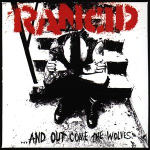 Rancid_-_...And_Out_Come_the_Wolves_cover